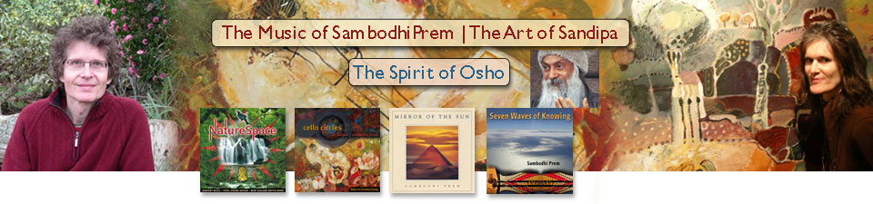 The Music of Sambodhi Prem | The Art of Sandipa | The Spirit of Osho